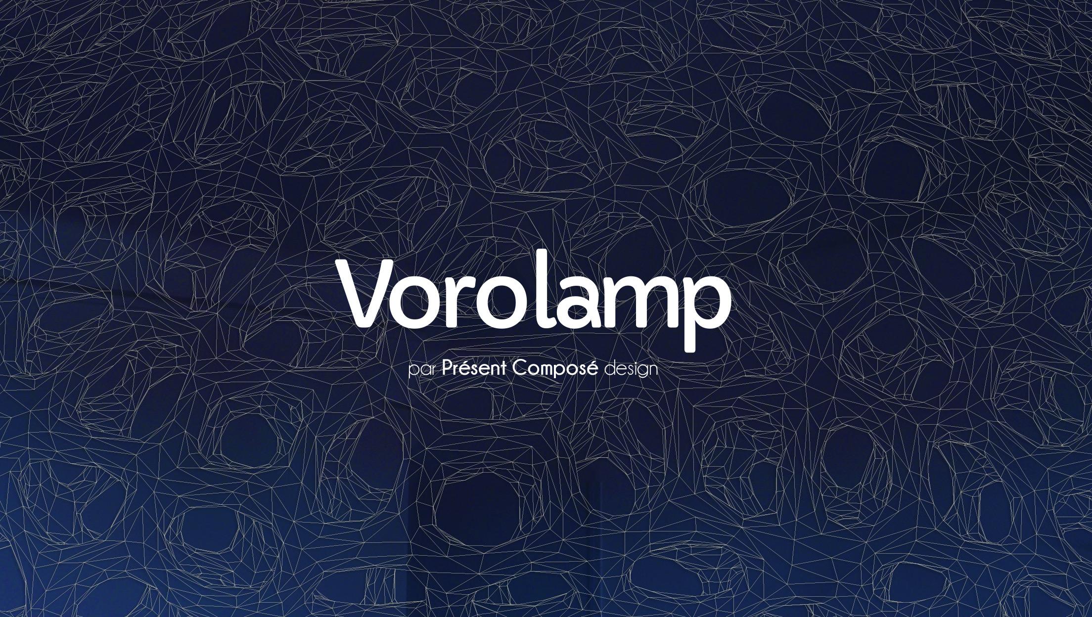 vorolamp-AlbanDesbarax_PresentComposedesign_3d printed voronoi lamp 2018